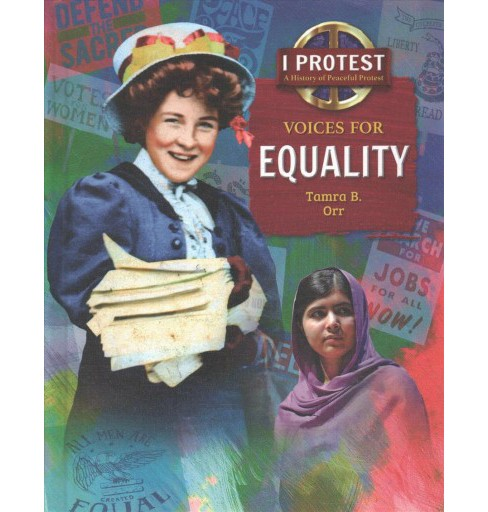 Voices for Equality -  (I Protest) by Tamra B. Orr (Hardcover) - image 1 of 1