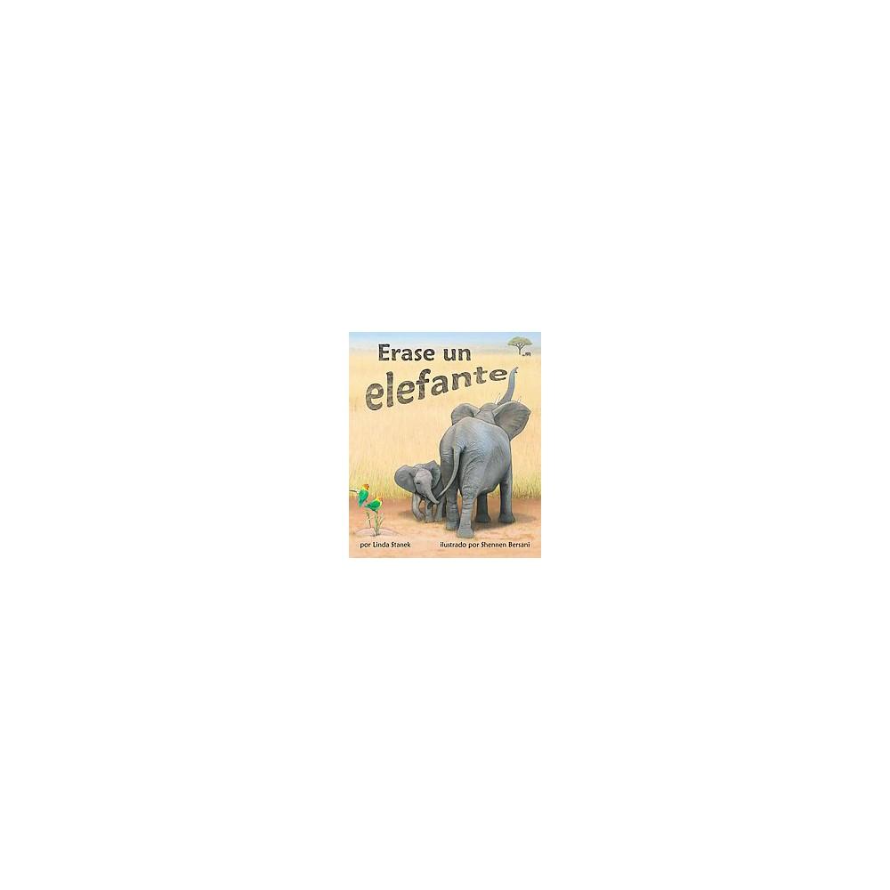 Erase un elefante (Paperback) (Linda Stanek)