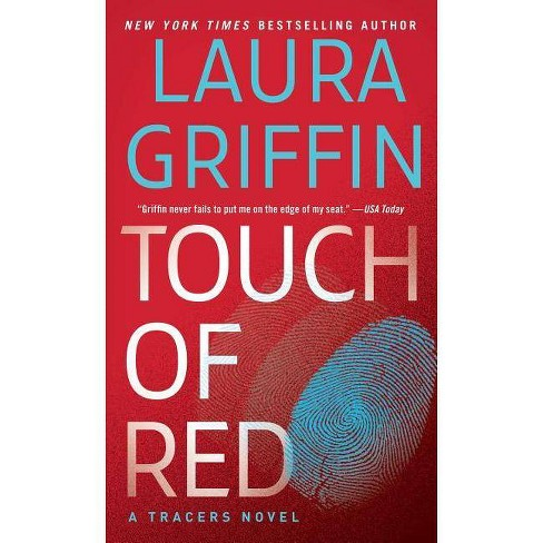 Touch of Red - (Tracers)by  Laura Griffin (Paperback) - image 1 of 1