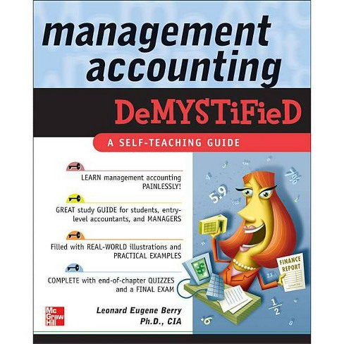 Management Accounting Demystified - by  Leonard Eugene Berry (Paperback) - image 1 of 1