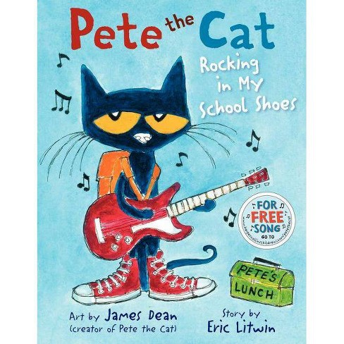 Rocking in My School Shoes (Pete the Cat) - by James Dean (Hardcover) - image 1 of 1
