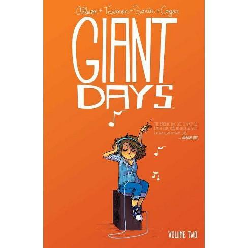 Giant Days, Volume 2 - by  John Allison & Whitney Cogar (Paperback) - image 1 of 1