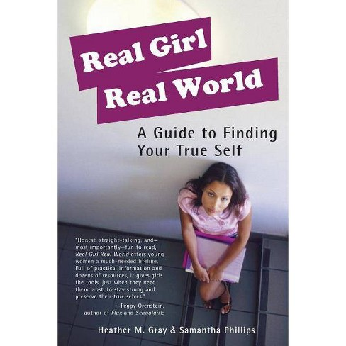 Real Girl Real World - 2 Edition by  Heather M Gray & Samantha Phillips (Paperback) - image 1 of 1
