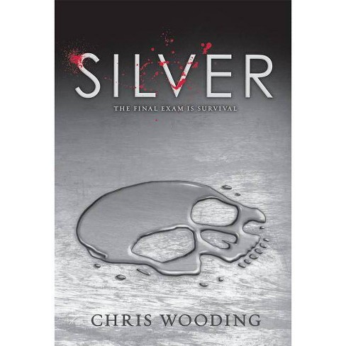 Silver - by  Chris Wooding (Hardcover) - image 1 of 1