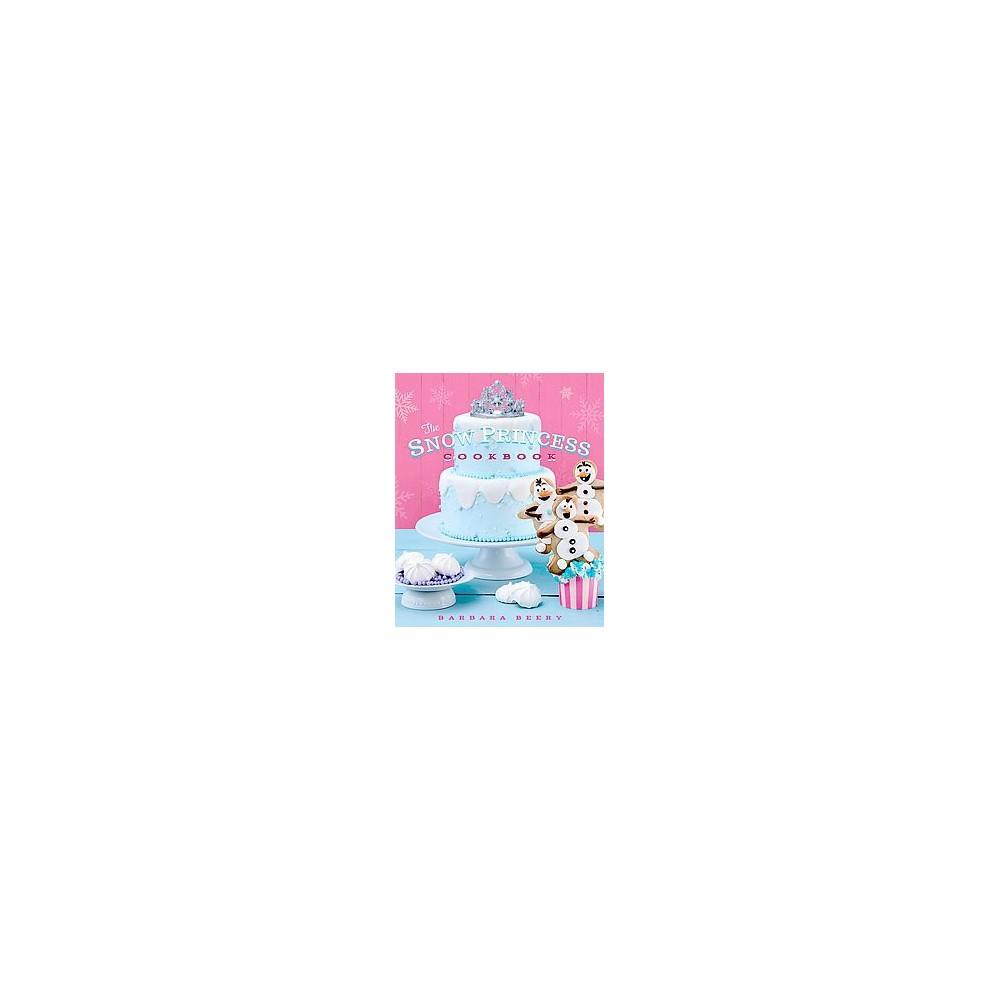 Snow Princess Cookbook (Hardcover) (Barbara Beery)