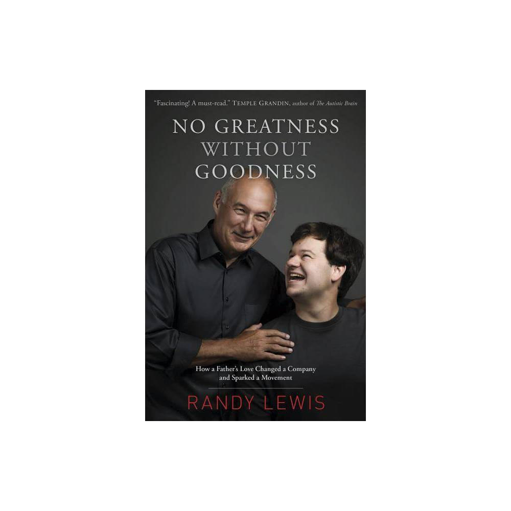 No Greatness Without Goodness By Randy Lewis Paperback
