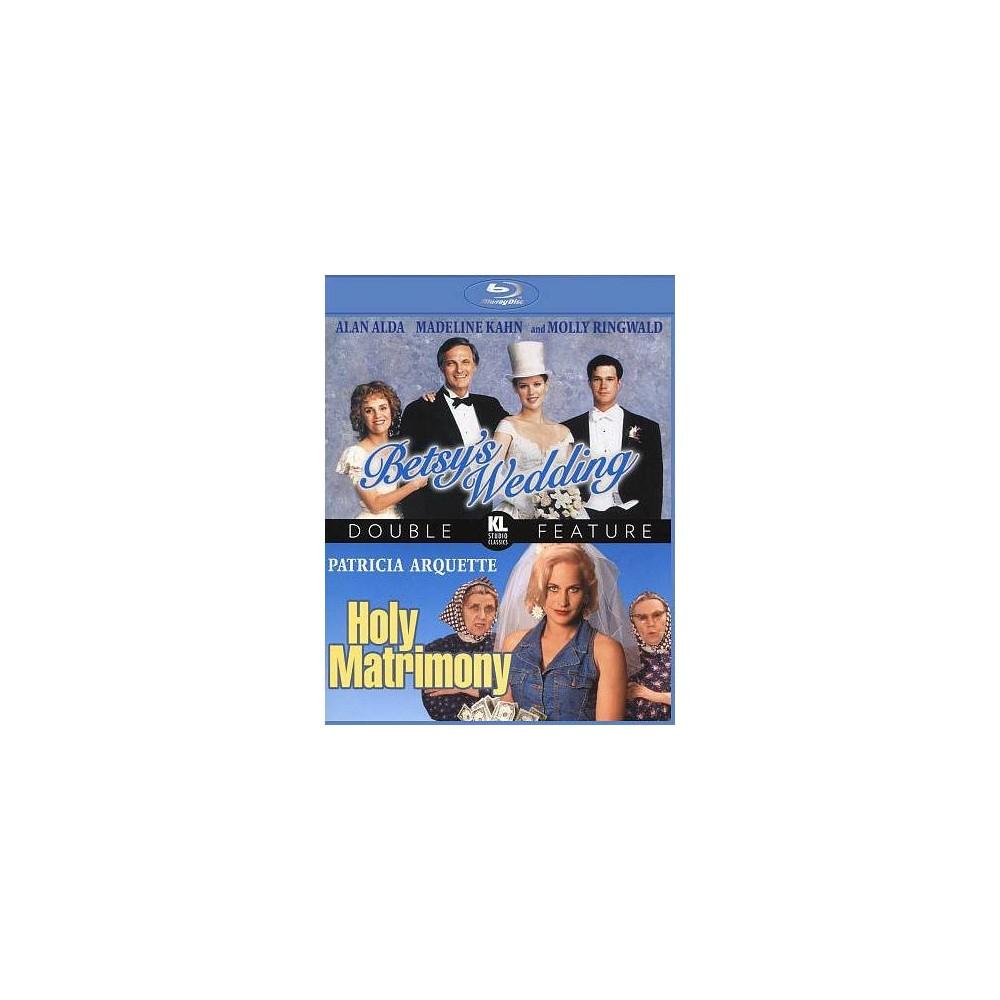 Betsy's Wedding/Holy Matrimony (Blu-ray)