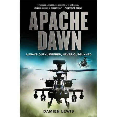 Apache Dawn - by  Damien Lewis (Paperback) - image 1 of 1