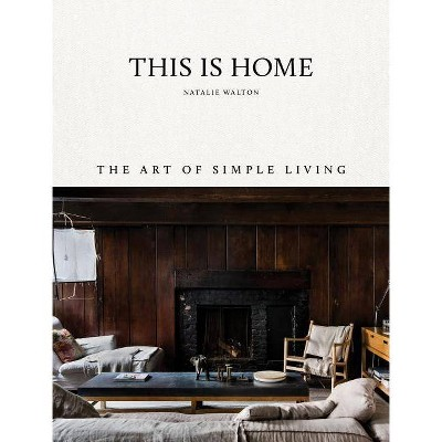 This Is Home - by Natalie Walton (Hardcover)