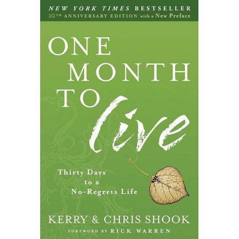 One Month to Live - by  Kerry Shook & Chris Shook (Paperback) - image 1 of 1