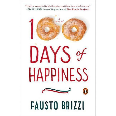 100 Days of Happiness - by  Fausto Brizzi (Paperback) - image 1 of 1