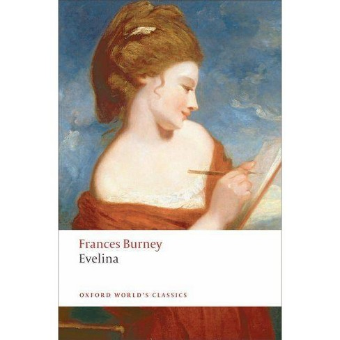 Evelina - (Oxford World's Classics (Paperback)) by  Frances Burney (Paperback) - image 1 of 1