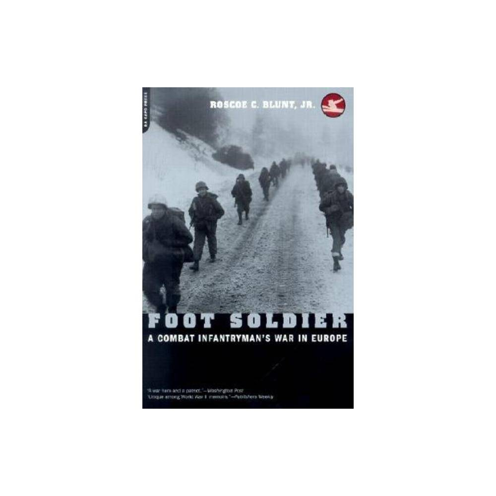 Foot Soldier By Roscoe C Blunt Paperback