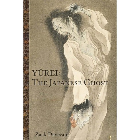 Yurei : The Japanese Ghost -  2 Reprint by Zack Davisson (Paperback) - image 1 of 1