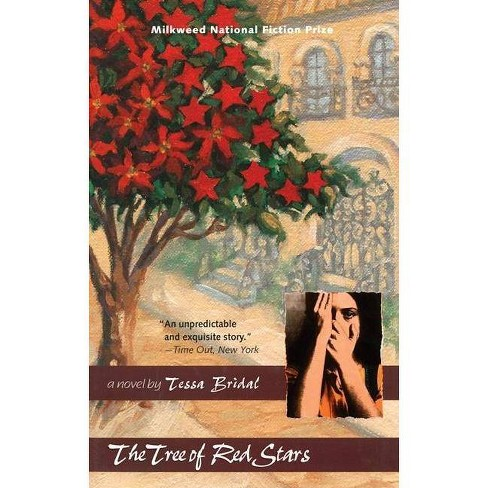 The Tree of Red Stars - by  Tessa Bridal (Paperback) - image 1 of 1