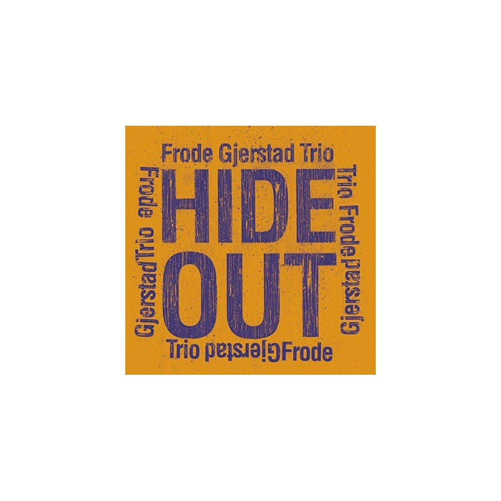 Frode Gjerstad - Hide Out (CD)