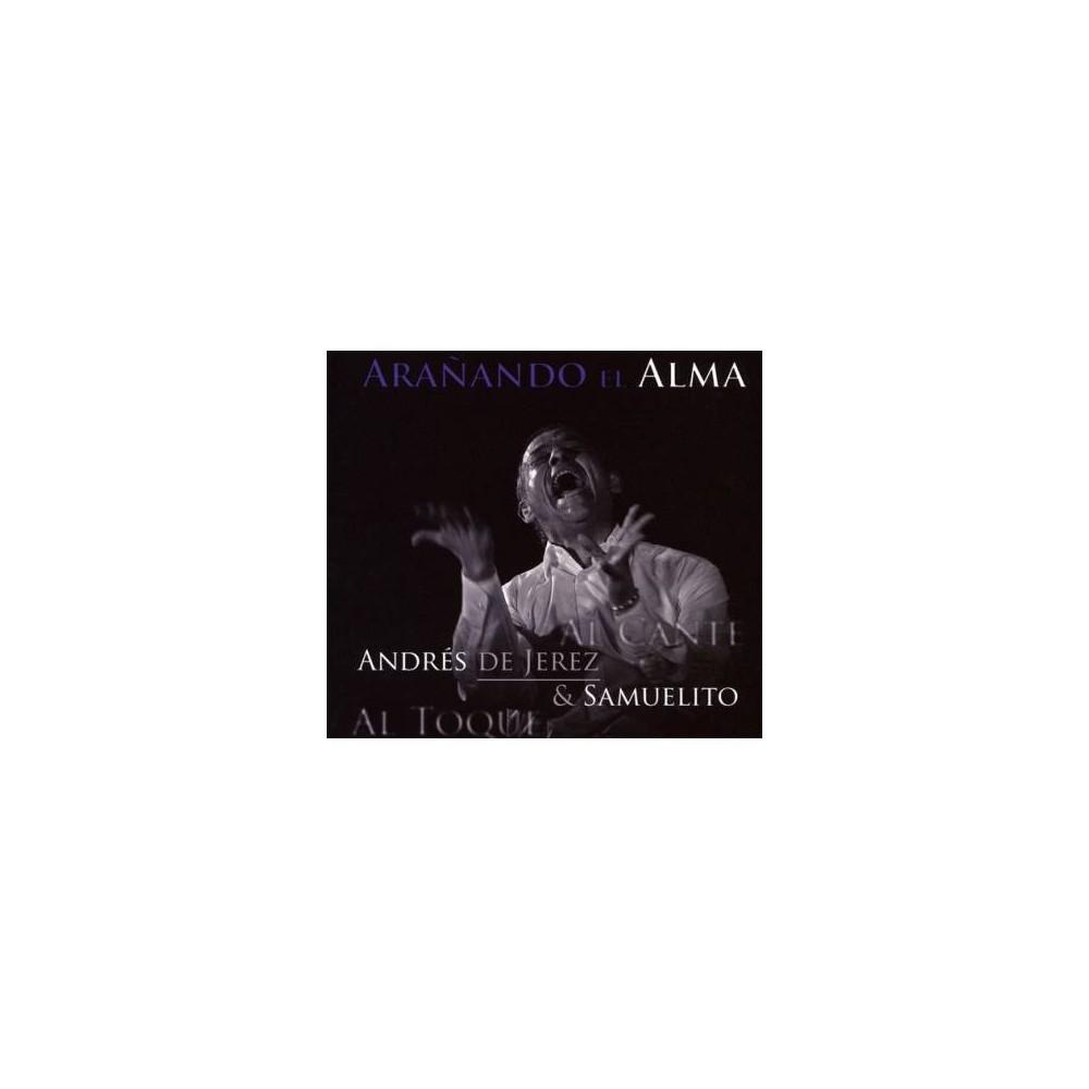 Andres De Jerez - Aranando El Alma (CD)