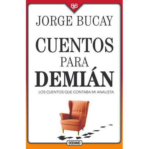 Cuentos Para Demi�n - 4 Edition by  Jorge Bucay (Paperback) - image 1 of 1