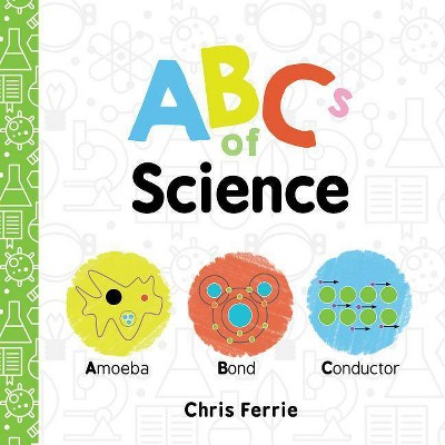 ABCs of Science - (Baby University)by Chris Ferrie (Board_book)
