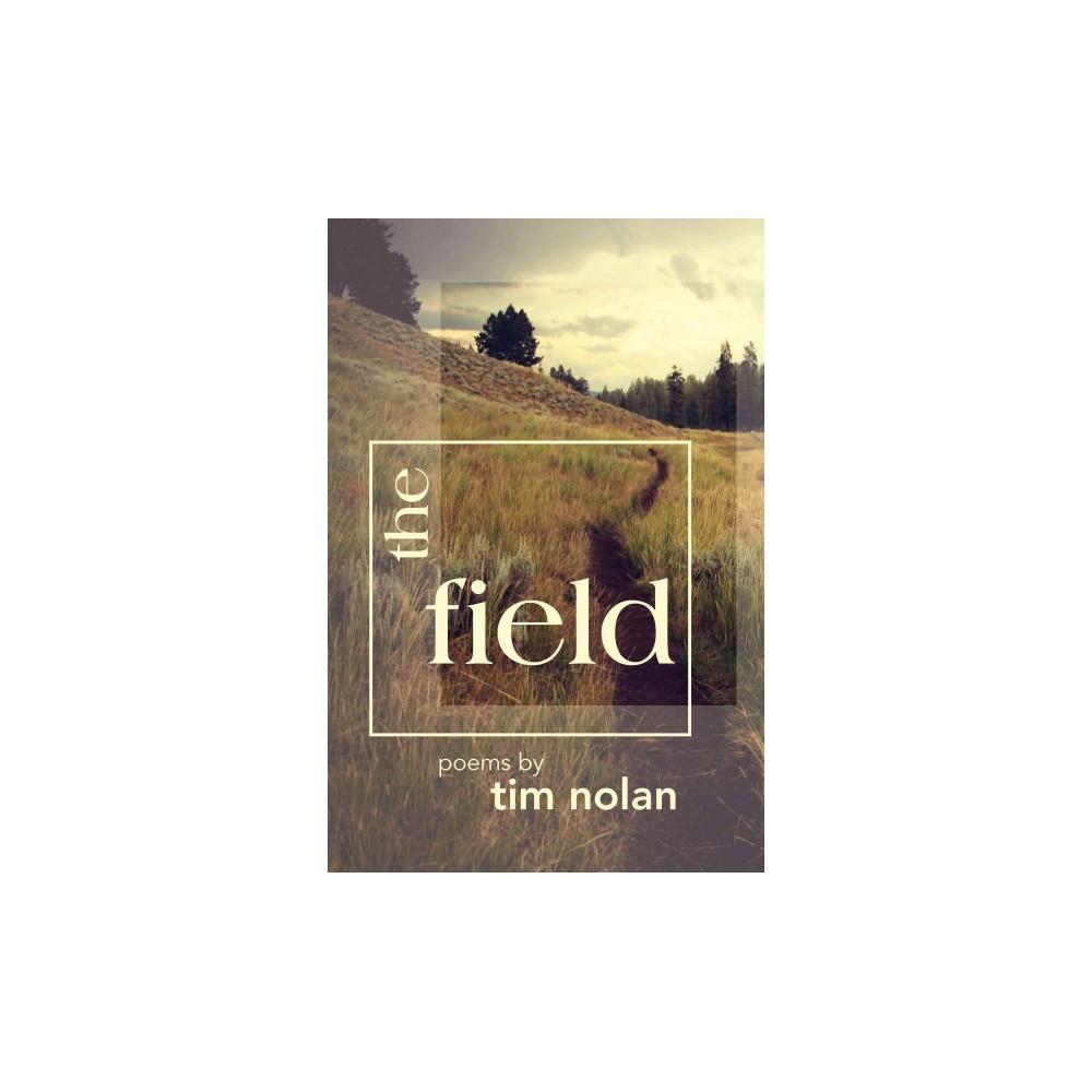 Field (Paperback) (Tim Nolan)