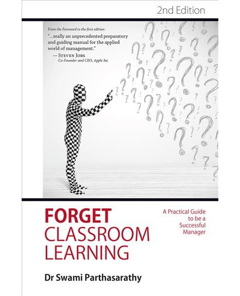 Forget Classroom Learning -  2 by Swami Parthasarathy (Hardcover) - image 1 of 1