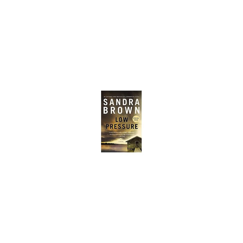Low Pressure - Reprint by Sandra Brown (Paperback)