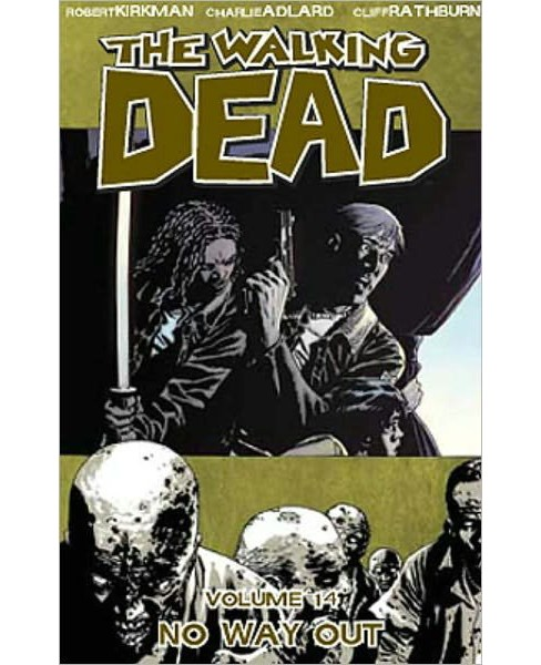 Walking Dead 14 : No Way Out (Paperback) (Robert Kirkman) - image 1 of 1