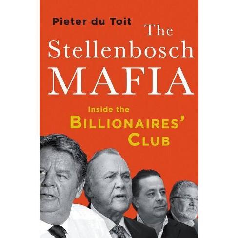 The Stellenbosch Mafia - by  Pieter H du Toit (Paperback) - image 1 of 1