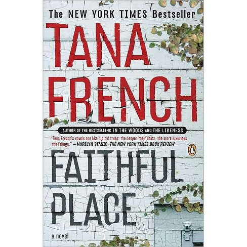Faithful Place (Reprint) (Paperback) by Tana French - image 1 of 1