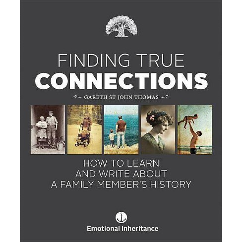 Finding True Connections - by  Gareth St John Thomas (Hardcover) - image 1 of 1