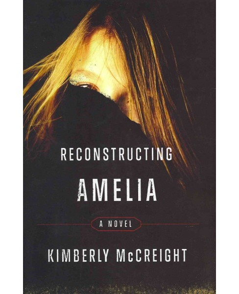 Reconstructing Amelia (Hardcover) - image 1 of 1