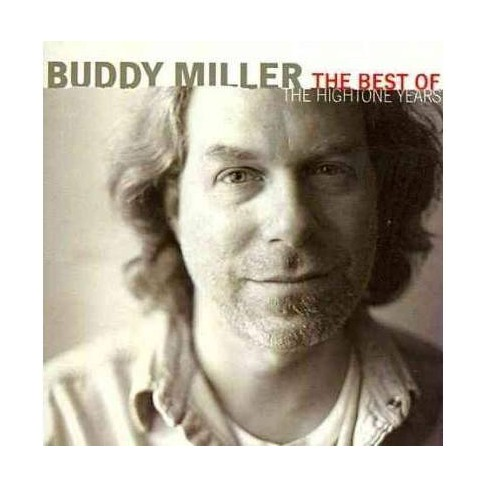 Buddy Miller - Best Of The HighTone Years (CD) - image 1 of 1
