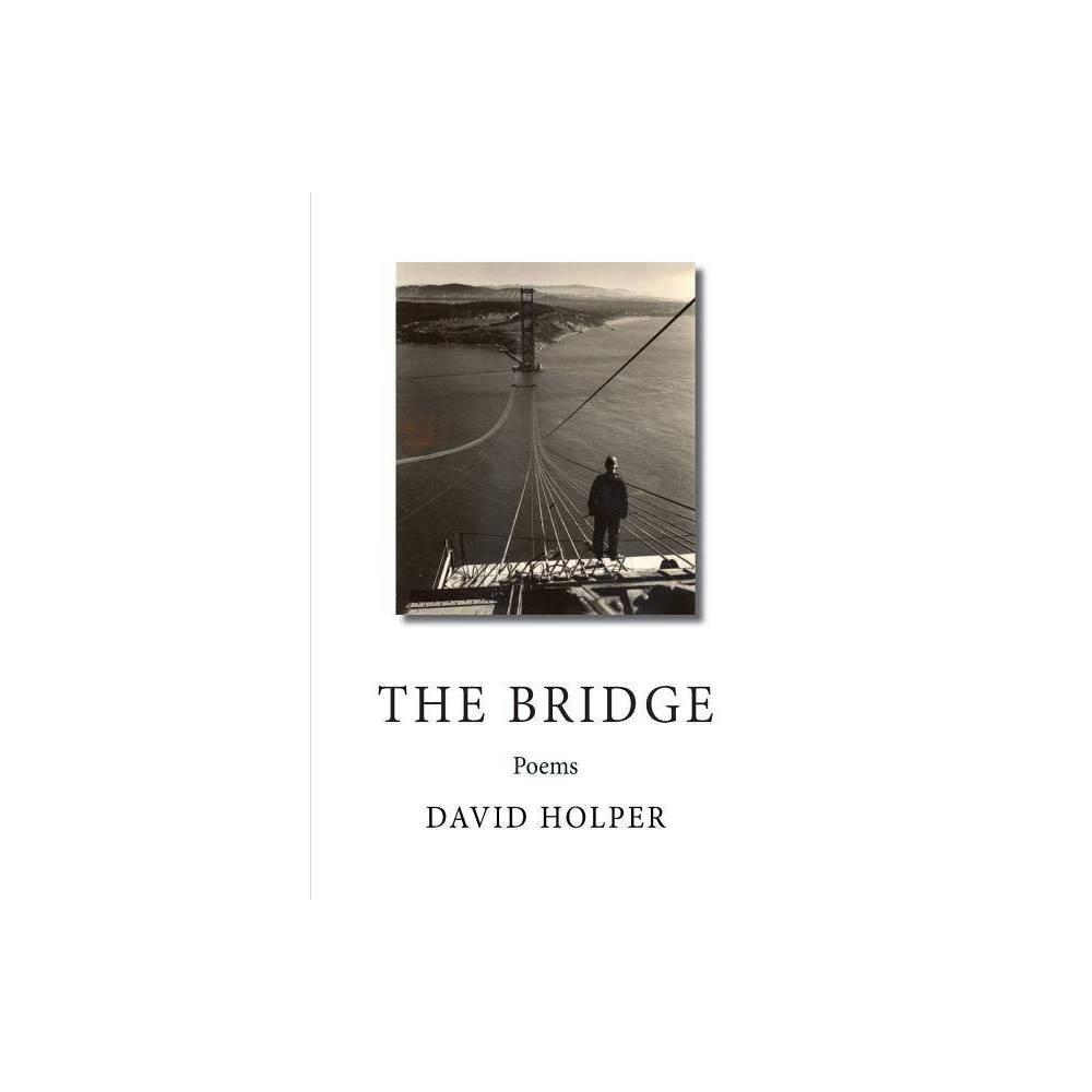 The Bridge By David Holper Paperback