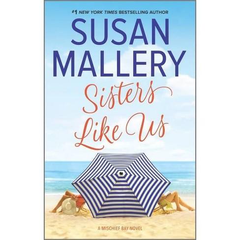 Sisters Like Us -  (Mischief Bay) by Susan Mallery (Paperback) - image 1 of 1