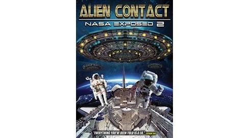 Alien Contact:Nasa Exposed 2 (DVD) - image 1 of 1