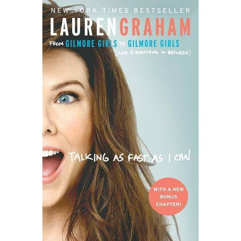 Talking as Fast as I Can: From Gilmore Girls to Gilmore Girl 10/03/2017 - image 1 of 1