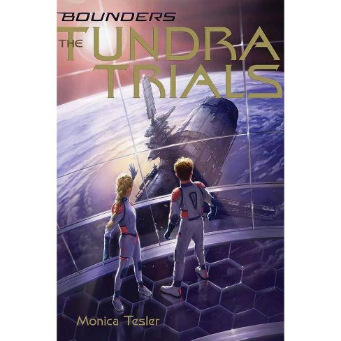 The Tundra Trials - (Bounders) by  Monica Tesler (Paperback) - image 1 of 1