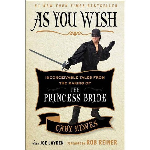 As You Wish (Hardcover) by Cary Elwes - image 1 of 1