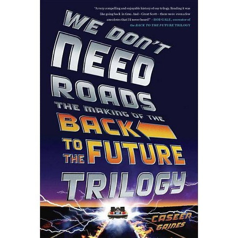 We Don't Need Roads - by  Caseen Gaines (Paperback) - image 1 of 1