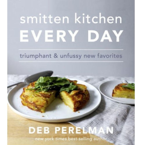 Smitten Kitchen Every Day: Triumphant and Unfussy New Favorites (Hardcover) (Deb Perelman) - image 1 of 1