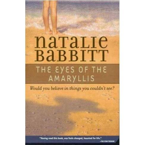 The Eyes of the Amaryllis - by  Natalie Babbitt (Paperback) - image 1 of 1
