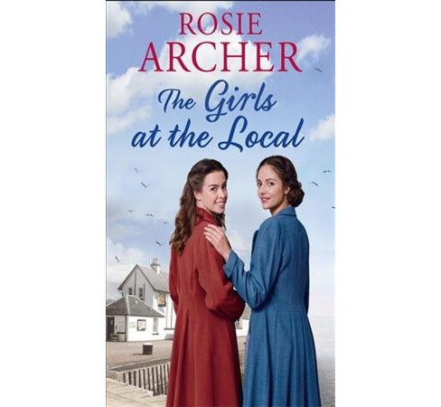 Girls from the Local (Hardcover) (Rosie Archer). - image 1 of 1