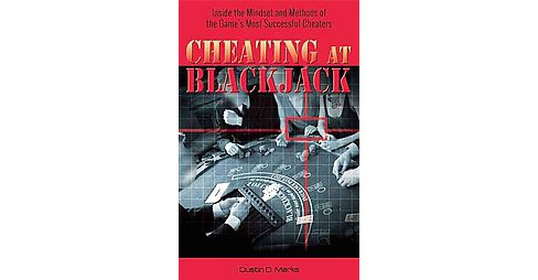 Cheating at Blackjack : Inside the Mindset and Methods of the Game's Most Successful Cheaters - image 1 of 1