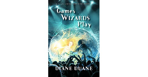 Games Wizards Play (Hardcover) (Diane Duane) - image 1 of 1