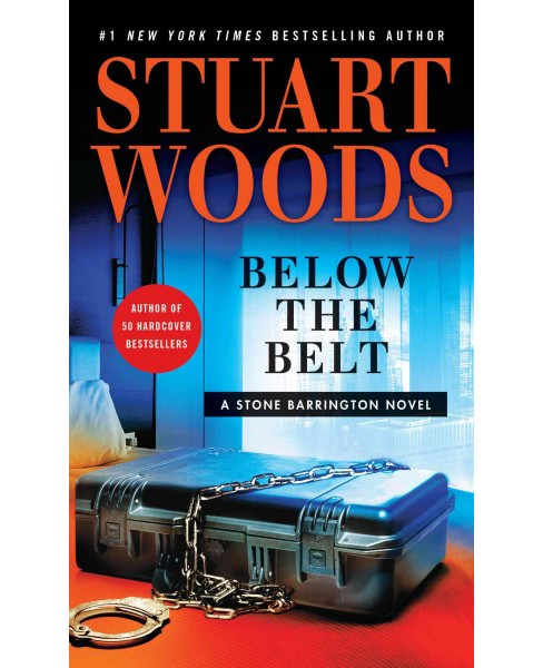 Below the Belt (Large Print) (Hardcover) (Stuart Woods) - image 1 of 1