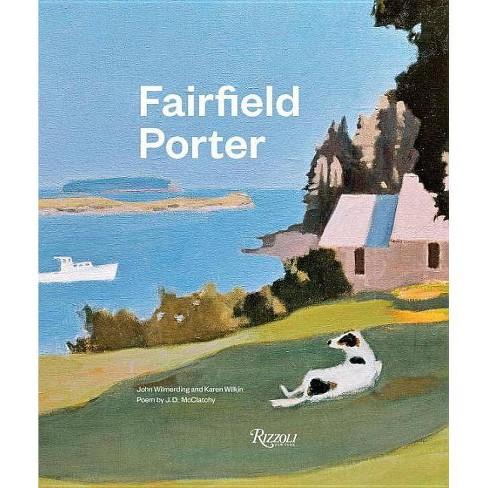 Fairfield Porter - by  John Wilmerding & Karen Wilkin (Hardcover) - image 1 of 1