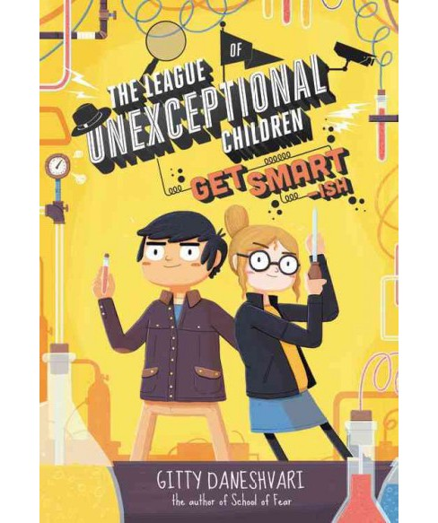 Get Smart-ish -  Reprint (League of Unexceptional Children) by Gitty Daneshvari (Paperback) - image 1 of 1