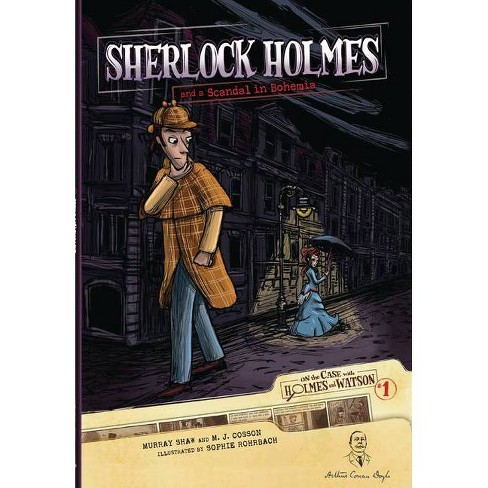 Sherlock Holmes and a Scandal in Bohemia - (On the Case with Holmes & Watson (Paper)) (Paperback) - image 1 of 1