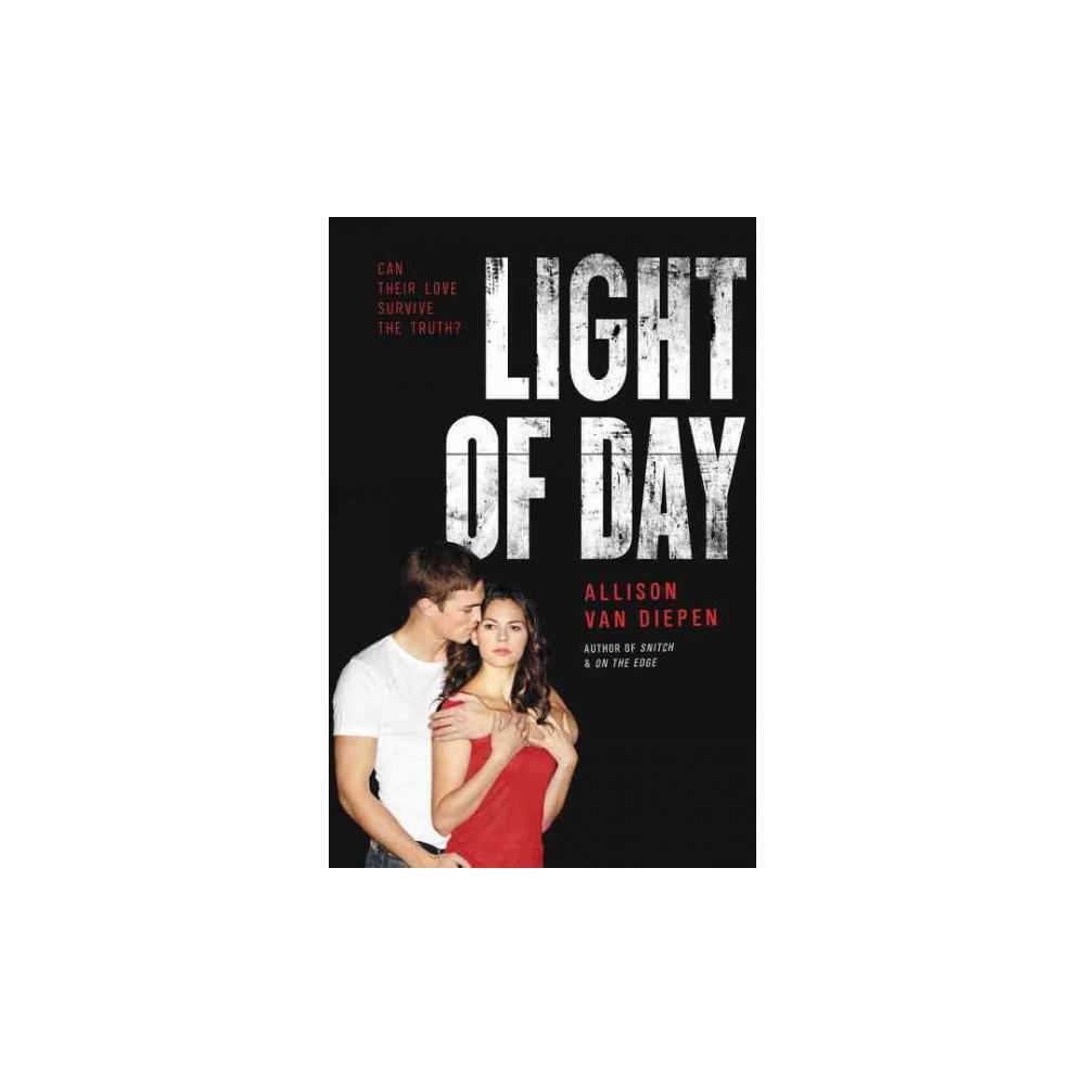 Light of Day (Reprint) (Paperback) (Allison Van Diepen)