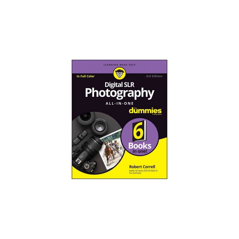 Digital Slr Photography All-in-One for Dummies (Paperback) (Robert Correll)